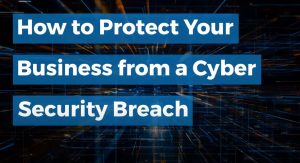protect-from-cyber-security-breach