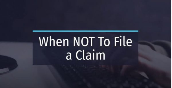 When not to file a claim