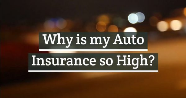 Why is my auto insurance so high